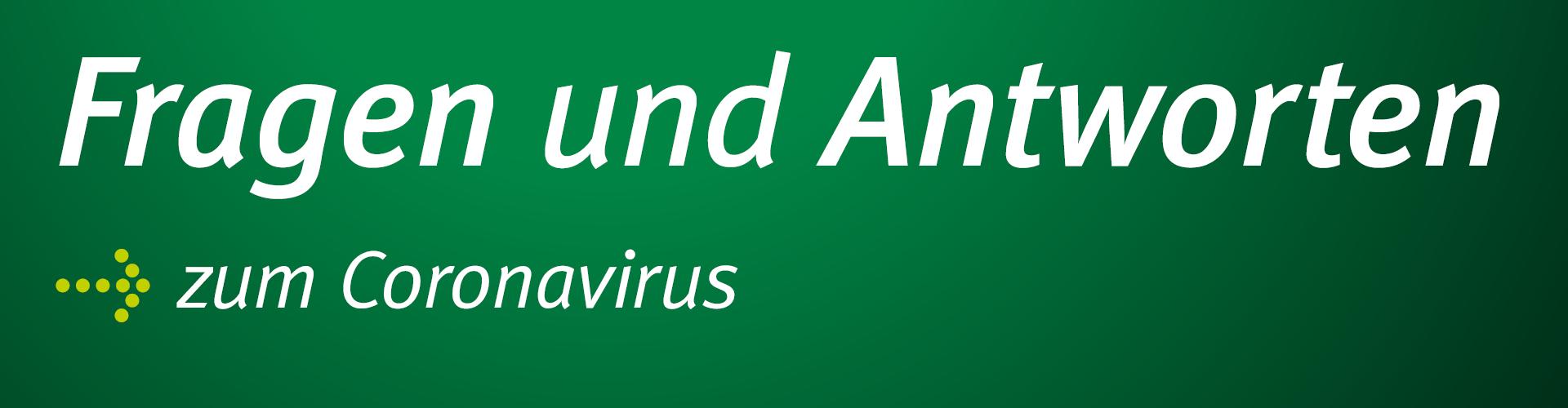 FAQ zum Corona-Virus